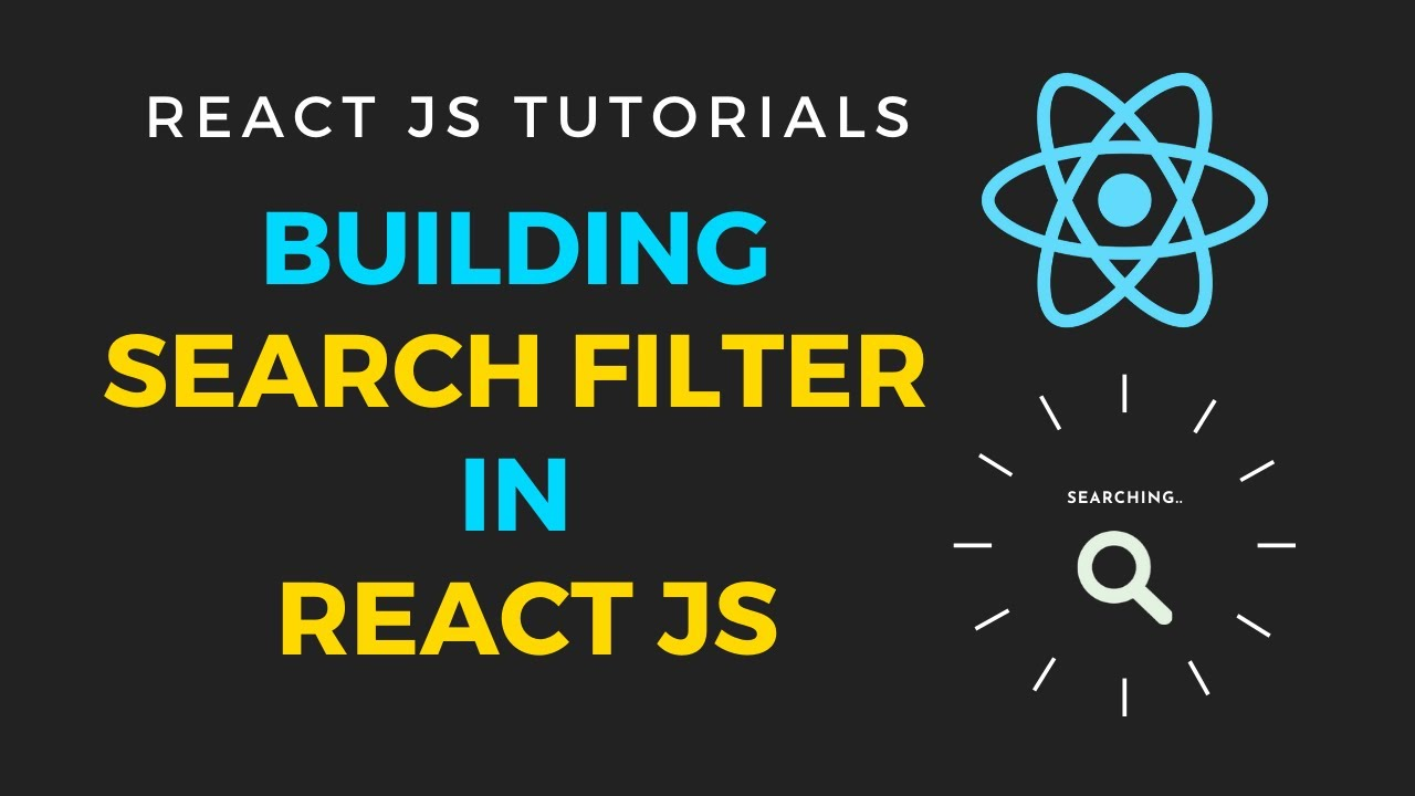 Building a search filter in reactjs