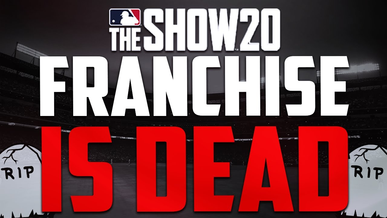 MLB THE SHOW 20 FRANCHISE MODE IS DEAD...