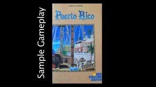 Sample Gameplay: Puerto Rico