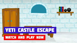 Yeti Castle Escape · Game · Walkthrough