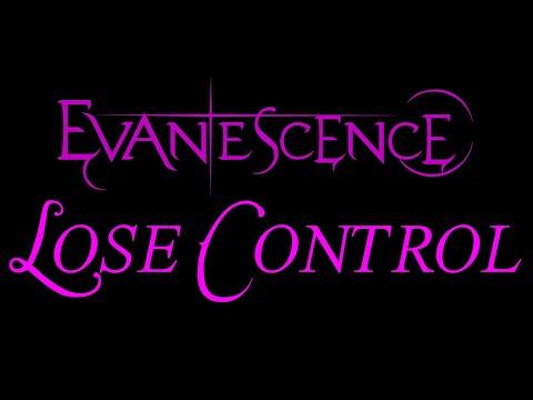 Evanescence - Lose Control Lyrics (The Open Door)