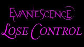 evanescence lose control lyrics the open door