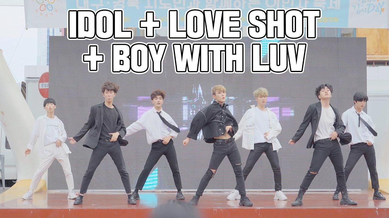 IDOL + LOVE SHOT + BOY WITH LUV