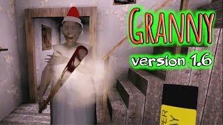 Granny Version 1.6 Full Gameplay