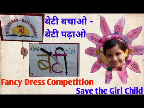 e9dc9f801 Fancy dress competition on Beti bchao Beti pdhao...Save the Girl ...