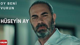 Oy Beni Vurun Vurun (feat. Hüseyin Ay) Eşkıya Dünyaya Hükümdar Olmaz (Official Music Video) Video