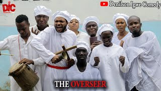 Download Denilson Chibuike Igwe Comedy - The overseer - Denilson Igwe Comedy