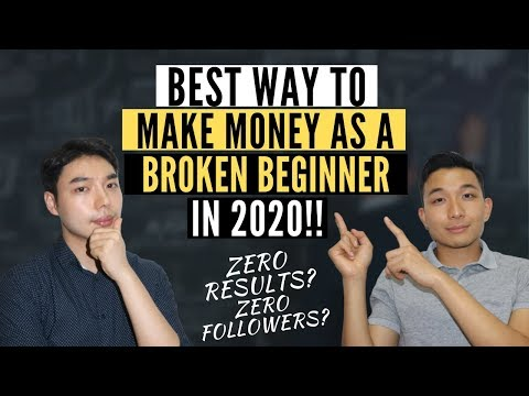 best-way-to-make-money-online-as-a-broke-beginner-(working-2020)-with-zero-results-and-followers