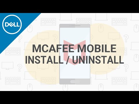 McAfee Mobile Security For Smartphones (Official Dell Tech Support)