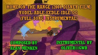 [Home on the Range OST] Yodel-adle-eedle-idle-oo (Full Song Instrumental)