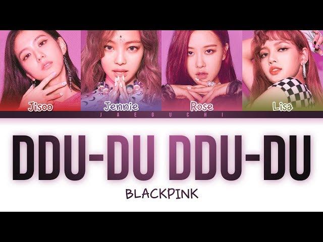 Blackpink Ddu Du Ddu Du Lyrics Color Coded Eng Rom Han