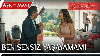 Aşk ve Mavi 40.Bölüm - Cemal, Safiye'yi ikna etmeye çalışıyor!