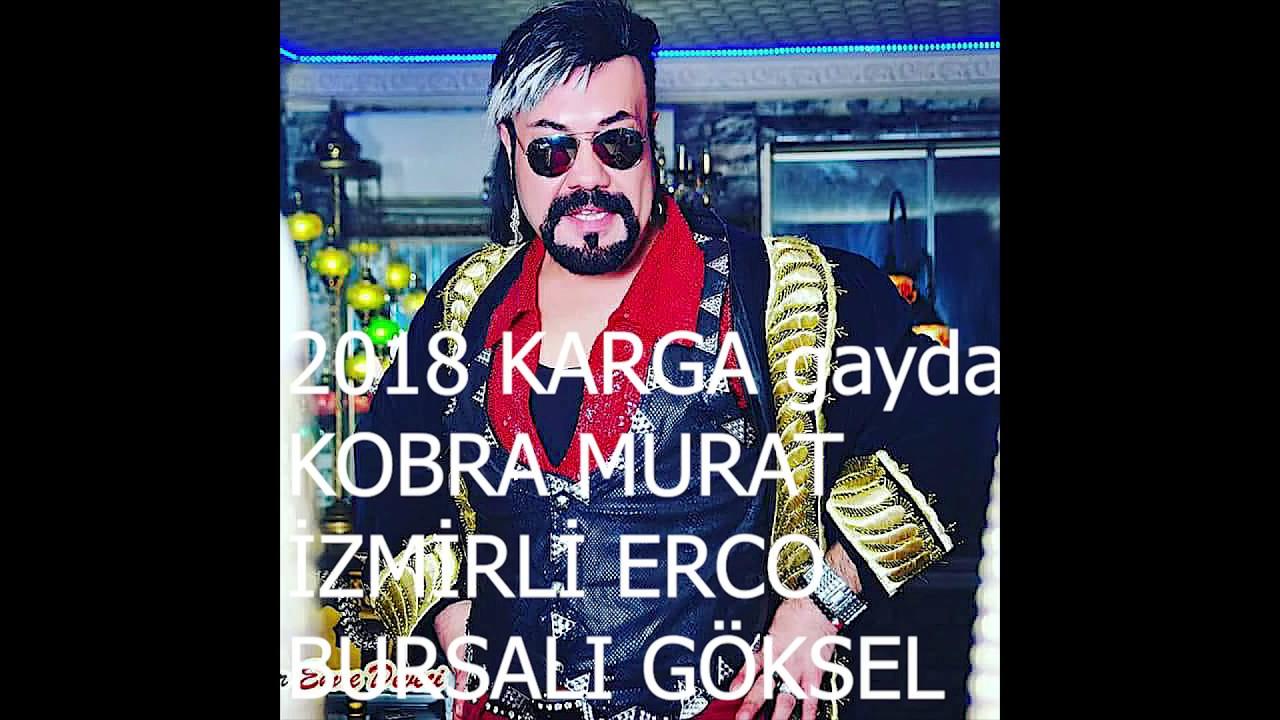 Download İZMİRLİ ERCO feat KOBRA MURAT & BURSALI GÖKSEL - KARGA GAYDA