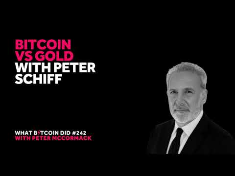 Bitcoin Vs Gold With Peter Schiff