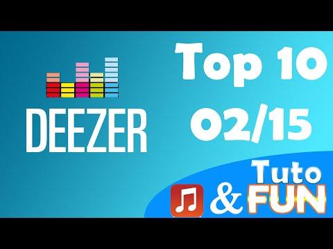 Top 10 N°2 ► Titres + écoutés sur Deezer (Fev./15)