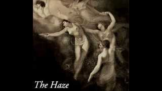 The Haze - Her Way Home