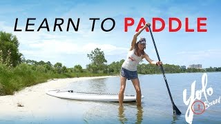 How to Paddle Board - Basic SUP Instruction From Jesica D'aleo
