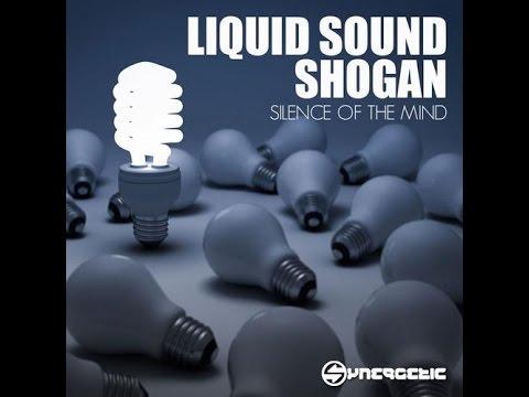 Liquid Sound & Shogan -  Silence Of The Mind (Full Ep) ●ૐ●•