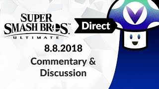 [Vinesauce] Vinny - Super Smash Bros. Ultimate Direct 8.8.2018: Commentary & Discussion