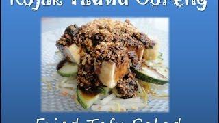 malaysian food fried tofu salad easy recipe resepi rojak tauhu goreng
