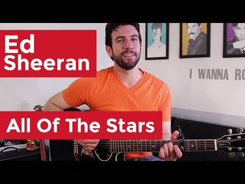Ed Sheeran - All Of The Stars (Guitar Chords & Lesson) by Shawn Parrotte