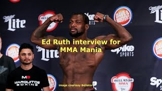 Ed Ruth Interview Before Bellator 196 in Budapest