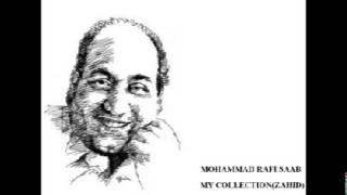 Maanhji Chal Tu... MOHAMMAD RAFI SAAB