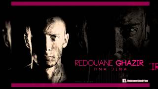 Redouane Ghazir - Hna Jina (Official Audio) | رضوان غزير - حنا جينا
