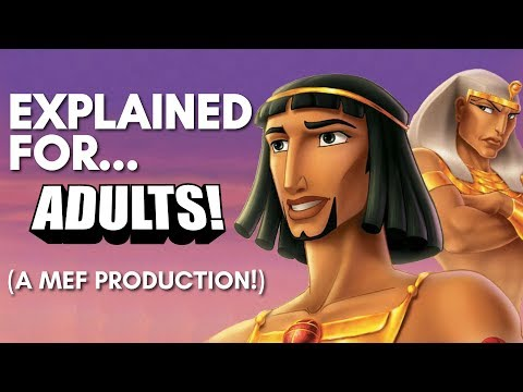 The Prince of Egypt Explained For Adults! (A MEF Production!)