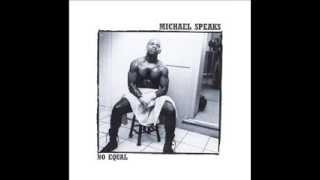Michael Speaks - Out Of My Mind