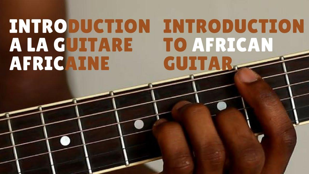 Download Introduction A La Guitare Africaine   Introduction To African Guitar
