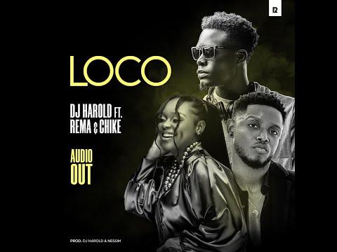 REMA NAMAKULA,DJ HAROLD & CHIKE   LOCO  African Music HD
