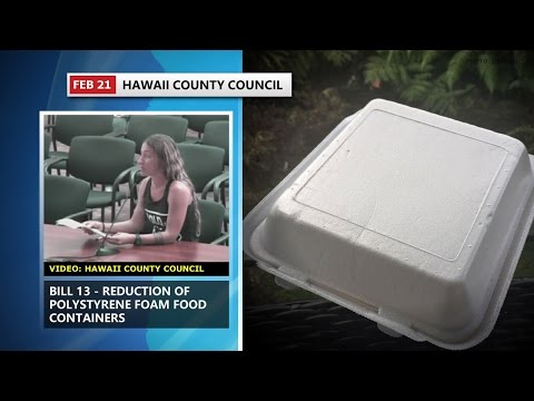 Public Supports Hawaii County Styrofoam Bill (Feb. 21, 2017)