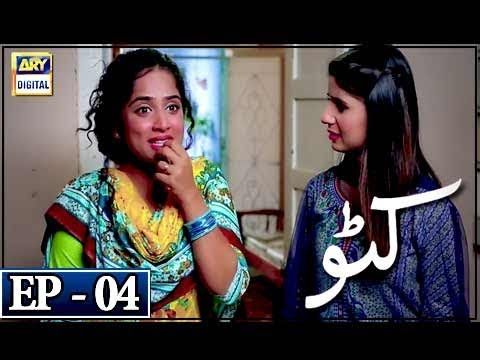 Katto - Episode 4 - 29th March 2018 - ARY Digital Drama