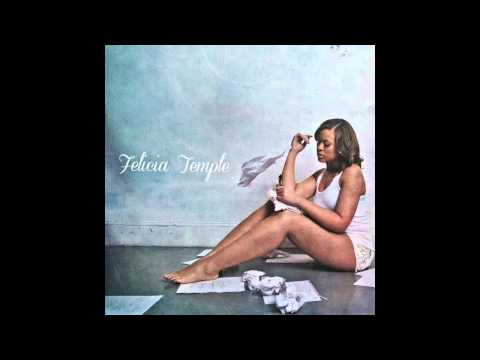 Felicia Temple - Hope She Was Worth It