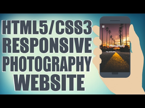 HTML5/CSS3 Responsive Photography Website - Start To Finish Web Design Tutorial