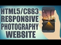 HTML5/CSS3 Responsive Photography Website - Start To Finish Web Design Tutorial