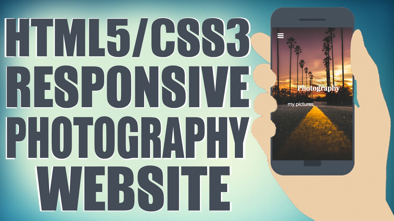 HTML5/CSS3 Responsive Photography Website - Start To Finish Web ...