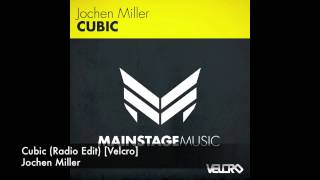 Jochen Miller Cubic Radio Edit Velcro