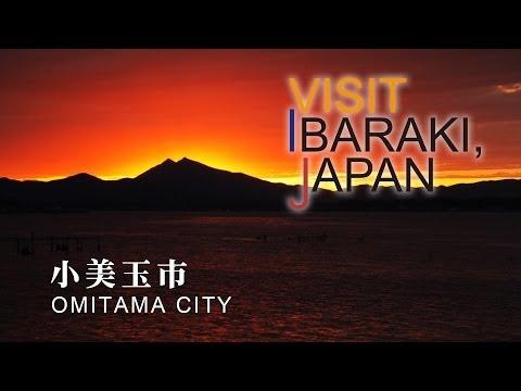 小美玉市-OMITAMA CITY- VISIT IBARAKI,JAPAN GUIDE