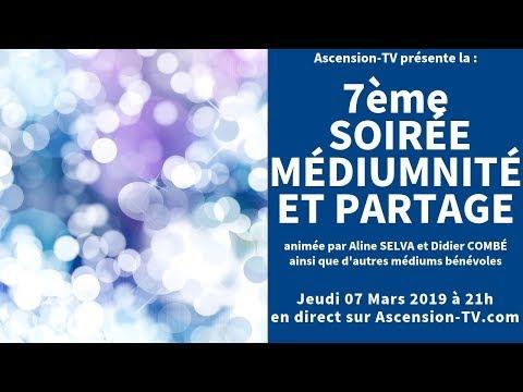 [BANDE ANNONCE] 7ème Soirée Médiumnité et Partage le 07/03/2019 à 21h
