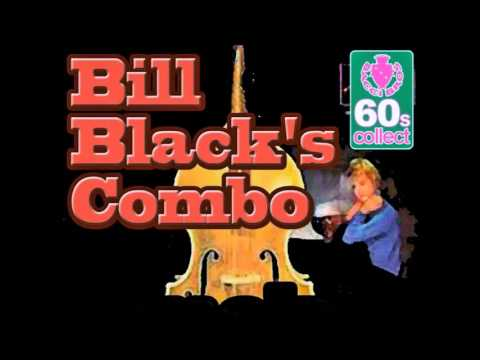BLUEBERRY HILL - BILL BLACK'S COMBO - ( INSTRUMENTALS 60'S )