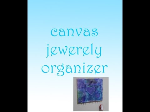 DIY canvas jewelry organizer