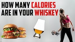 How many Calories are in whiskey?
