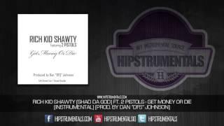 "Rich Kid Shawty Ft. 2 Pistols - Get Money or Die [Instrumental] (Prod. By Dan ""DFS"" Johnson)"