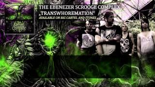 The Ebenezer Scrooge Complex - Mouldered Vermin