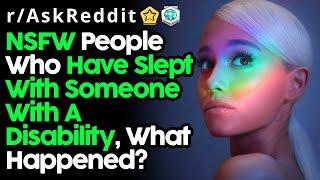 Cover images People Reveal Sleeping With Disabled People Experiences (r/AskReddit Top Posts | Reddit Stories)