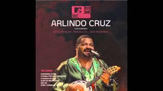 Arlindo Cruz - O Show Tem Que Continuar
