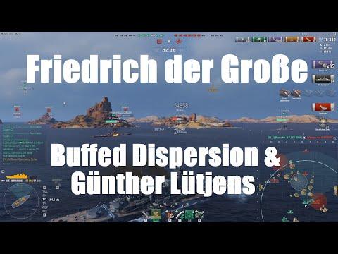 Friedrich Der Große - Testing Buffed Dispersion & Günther Lütjens