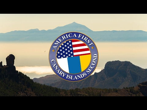 America First, Canary Islands Second! #everysecondcounts